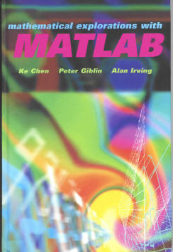 Mathematical Exploration with MATLAB