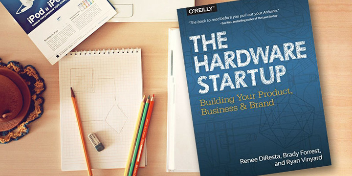 Hardware startups and products: founder tips making hardware less hard