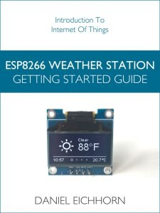 ESP8266 Weather Station: Getting Started Guide available for Kindle