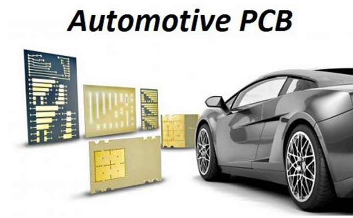 Automotive PCB Requirements, Performance Properties and Features